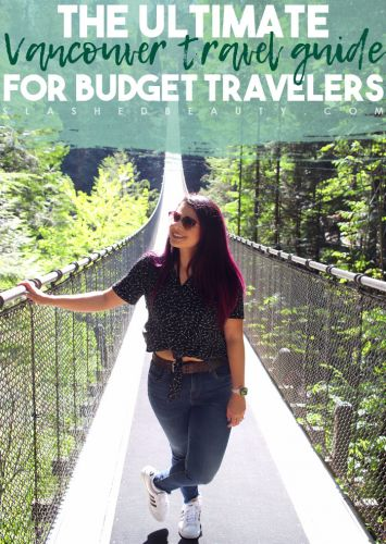 The Ultimate Budget Travel Guide to Vancouver