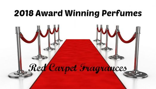 Red Carpet Fragrances - Award Winning Perfumes of 2018